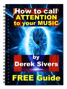 Free Ebook: How to call attention to your music by Derek Sivers